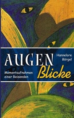 Abbildung von Börgel | AugenBlicke | 2002 | Momentaufnahmen einer Reisende...