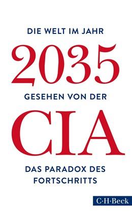 Abbildung von National Intelligence Council | Die Welt im Jahr 2035 | 3. Auflage | 2018 | 6294 | beck-shop.de