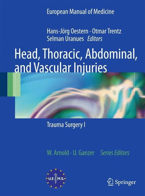 Head, Thoracic, Abdominal, and Vascular Injuries | Oestern / Trentz / Uranues | 1st Edition., 2010 | Buch (Cover)