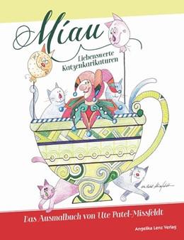Abbildung von Patel-Missfeldt | Miau! Liebenswerte Katzenkarikaturen | 1. Auflage | 2017 | beck-shop.de