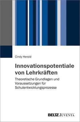 Abbildung von Herold | Innovationspotentiale von Lehrkräften | 1. Auflage | 2017 | beck-shop.de