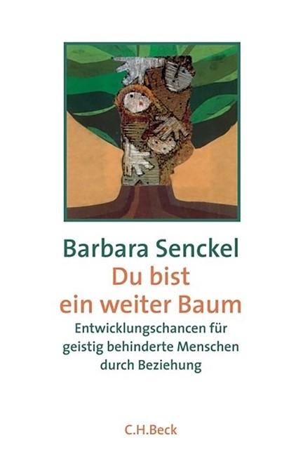Cover: Barbara Senckel, Du bist ein weiter Baum