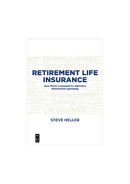 Abbildung von Heller | Retirement Life Insurance | 1. Auflage | 2017 | beck-shop.de