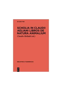 Abbildung von Meliadò | Scholia in Claudii Aeliani libros de natura animalium | 2017