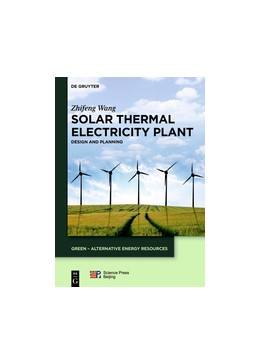 Abbildung von Wang | Solar Thermal Electricity Plant | 2050 | Design and Planning | 4