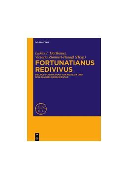 Abbildung von Dorfbauer | Fortunatianus redivivus | 2017 | Bischof Fortunatian von Aquile... | [Extra Seriem]