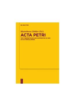 Abbildung von Döhler | Acta Petri | 2017 | Text, Übersetzung und Kommenta... | 171
