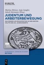 Abbildung von Börner / Jungfer / Stürmann | Judentum und Arbeiterbewegung | 2018