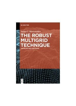 Abbildung von Martynenko | The Robust Multigrid Technique | 2017 | For Black-Box Software