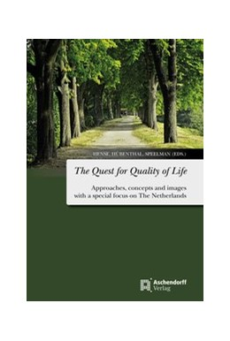 Abbildung von Hense / Hübentahl / Speelman | The Quest for Quality of Life | 2017 | Approaches, concepts and image...