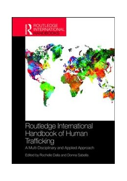 Abbildung von Dalla / Sabella | Routledge International Handbook of Human Trafficking | 1. Auflage | 2019 | beck-shop.de