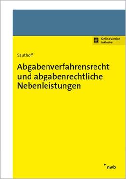 Abbildung von Sauthoff | Abgabenverfahrensrecht und abgabenrechtliche Nebenleistungen | 2017