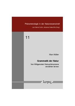 Abbildung von Müller | Grammatik der Natur | 2017 | Von Wittgenstein Naturphänomen... | 11