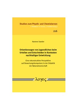 Abbildung von Sander   Orientierungen von Jugendlichen beim Urteilen und Entscheiden in Kontexten nachhaltiger Entwicklung   2017   Eine rekonstruktive Perspektiv...   216