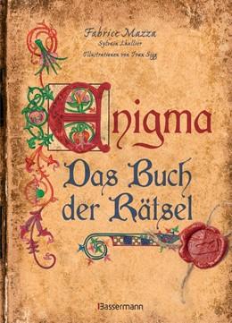 Abbildung von Mazza / Lhullier   Enigma: Das Buch der Rätsel   2017   Bilderrätsel, Streichholzspiel...