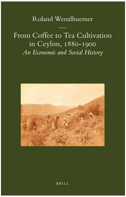 Abbildung von Wenzlhuemer | From Coffee to Tea Cultivation in Ceylon, 1880-1900 | 2008 | An Economic and Social History | 29