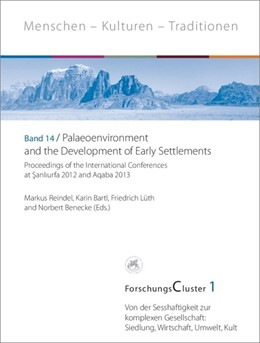 Abbildung von Reindel / Bartl | ForschungsCluster 1<BR>Palaeoenvironment and the Development of Early Settlements | 1. Auflage | 2017 | beck-shop.de