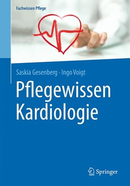 Abbildung von Gesenberg / Voigt | Pflegewissen Kardiologie | 2017