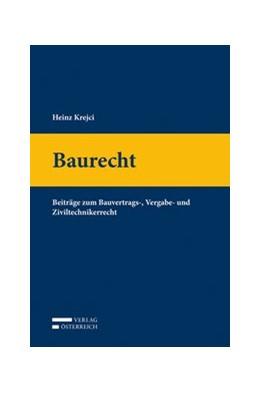 Abbildung von Krejci / Saria | Baurecht | 1. Auflage | 2017 | beck-shop.de
