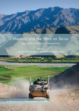 Abbildung von Gildersleeve / Gehrmann | Memory and the Wars on Terror | 2017