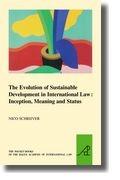 Abbildung von Schrijver   The Evolution of Sustainable Development in International Law: Inception, Meaning and Status   2008