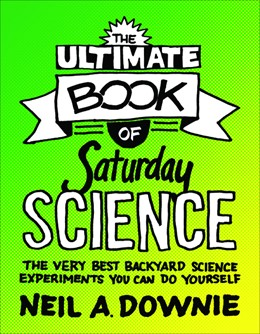 Abbildung von Downie | Ultimate Book of Saturday Science | 1. Auflage | 2012 | beck-shop.de
