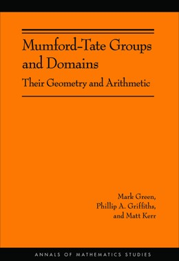 Abbildung von Green | Mumford-Tate Groups and Domains | 2012 | Their Geometry and Arithmetic ...