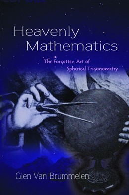 Abbildung von Brummelen | Heavenly Mathematics | 2012 | The Forgotten Art of Spherical...