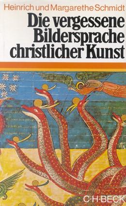 Abbildung von Schmidt, Margarethe / Schmidt, Heinrich | Die vergessene Bildersprache christlicher Kunst | 5. Auflage | 1982 | Ein Führer zum Verständnis der...