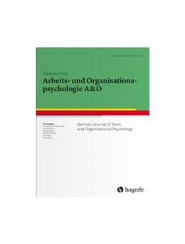Abbildung von Zeitschrift für Arbeits- und Organisationspsychologie A&O   63. Jahrgang   2019   German Journal of Work and Org...