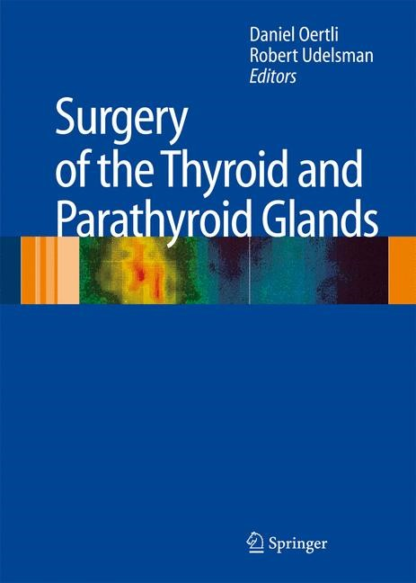 Surgery of the Thyroid and Parathyroid Glands | Oertli / Udelsman, M.D., 2006 | Buch (Cover)