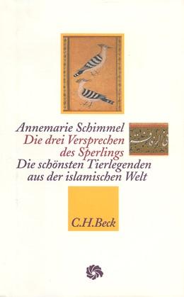 Abbildung von Schimmel, Annemarie | Die drei Versprechen des Sperlings | 1. Auflage | 1997 | beck-shop.de