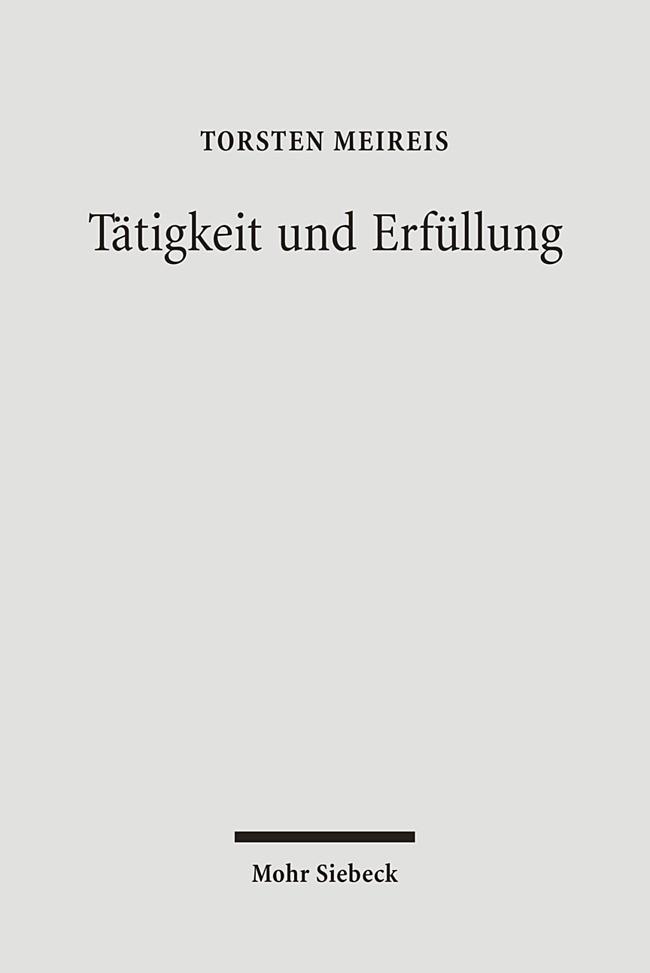 Abbildung von Meireis | Tätigkeit und Erfüllung | 1., Aufl. | 2008
