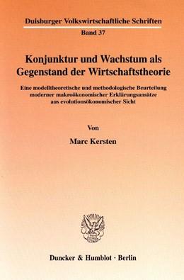Abbildung von Kersten | Konjunktur und Wachstum als Gegenstand der Wirtschaftstheorie. | 2002 | Eine modelltheoretische und me... | 37