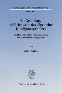 Abbildung von Stelljes | Zu Grundlage und Reichweite des allgemeinen Kündigungsschutzes. | 2002 | Probleme der Kleinbetriebsbesc... | 206