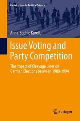 Abbildung von Kurella   Issue Voting and Party Competition   1. Auflage   2017   beck-shop.de