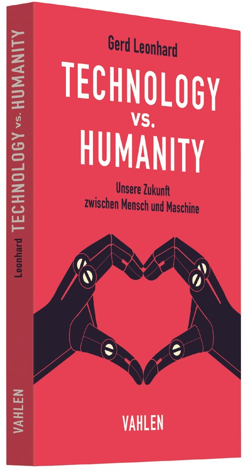 Technology vs. Humanity | Leonhard, 2017 | Buch (Cover)