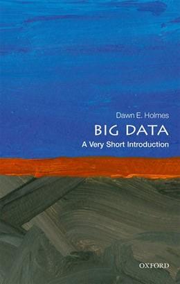 Abbildung von Holmes | Big Data: A Very Short Introduction | 2017