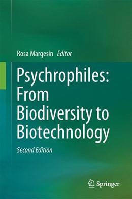 Abbildung von Margesin   Psychrophiles: From Biodiversity to Biotechnology   2nd ed. 2017   2017