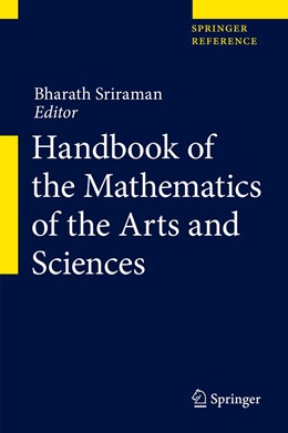 Abbildung von Sriraman | Handbook of the Mathematics of the Arts and Sciences | 1. Auflage | 2021 | beck-shop.de