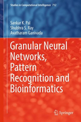 Abbildung von Pal / Ray   Granular Neural Networks, Pattern Recognition and Bioinformatics   1. Auflage   2017   712   beck-shop.de