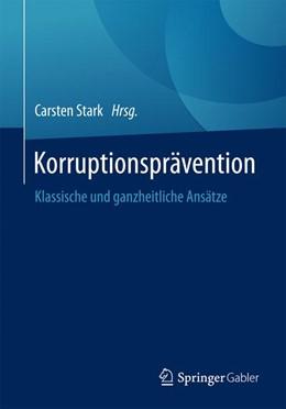 Abbildung von Stark   Korruptionsprävention   1. Auflage   2017   beck-shop.de