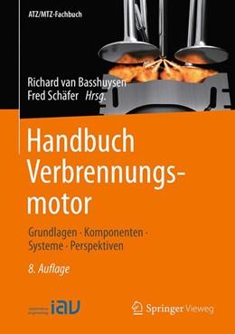 Abbildung von van Basshuysen / Schäfer | Handbuch Verbrennungsmotor | 8., vollständig überarbeitete Auflage | 2017 | Grundlagen, Komponenten, Syste...