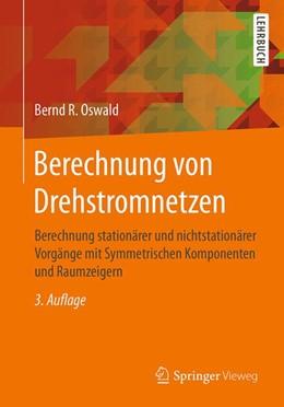 Abbildung von Oswald   Berechnung von Drehstromnetzen   3. Auflage   2017   beck-shop.de