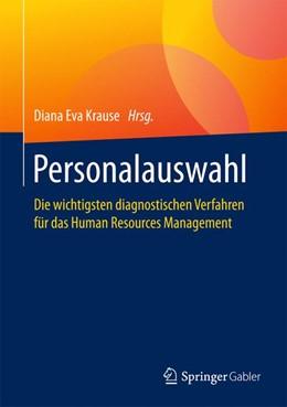 Abbildung von Krause | Personalauswahl | 2017 | Die wichtigsten diagnostischen...
