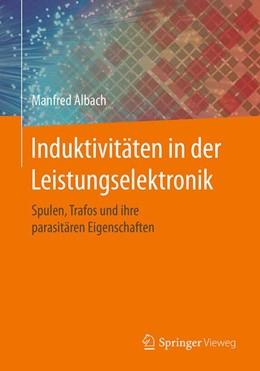 Abbildung von Albach | Induktivitäten in der Leistungselektronik | 1. Auflage | 2017 | beck-shop.de