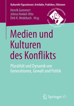 Abbildung von Gummert / Henkel-Otto | Medien und Kulturen des Konflikts | 1. Auflage | 2017 | beck-shop.de