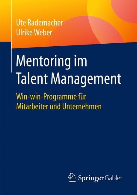 Mentoring im Talent Management | Rademacher / Weber, 2017 | Buch (Cover)