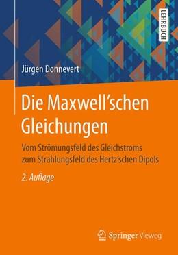 Abbildung von Donnevert | Die Maxwell'schen Gleichungen | 2., überarb. u. korr. Aufl. 2017 | 2017 | Vom Strömungsfeld des Gleichst...
