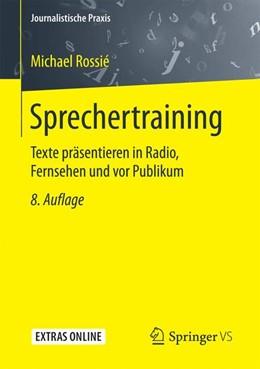Abbildung von Rossié | Sprechertraining | 8. Auflage | 2017 | beck-shop.de